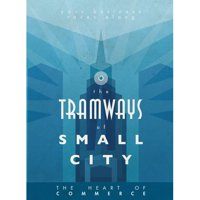 Tramways: The Tramways of Small City - Grand Blue Expansion