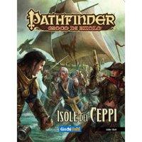 Pathfinder: Teschi e Ceppi - Isole dei Ceppi