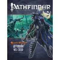 Pathfinder: Seconda Oscurità 1 - Un'Ombra nel Cielo