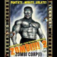 Zombi!!!: 2 Zombi Corp(i)