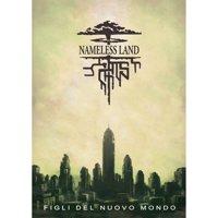 Nameless Land: Figli di un Nuovo Mondo
