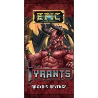 Epic: Tyrants - Raxxa's Revenge