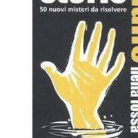 Storie Gialle: Un Piede nella Fossa 50 Misteri da Risolvere