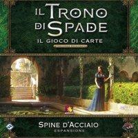 Il Trono di Spade LCG Seconda Edizione: Spine d'Acciaio