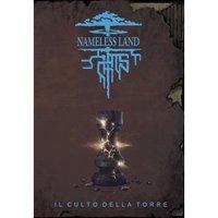Nameless Land: Il Culto della Torre