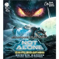 Not Alone: Exploration
